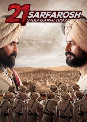 21 Sarfarosh: Saragarhi 1897