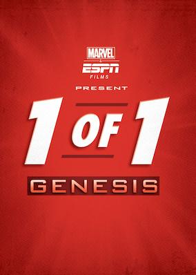 Netflix - instantwatcher - Marvel & ESPN Films Present: 1 of 1: Genesis