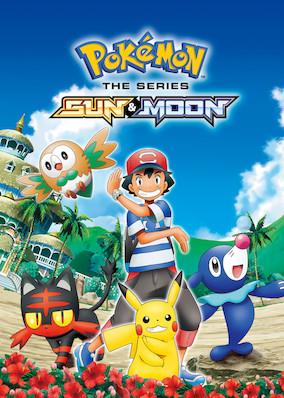 Netflix - instantwatcher - Pokémon the Series: Sun & Moon
