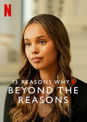 Netflix - instantwatcher - 13 Reasons Why: Beyond the