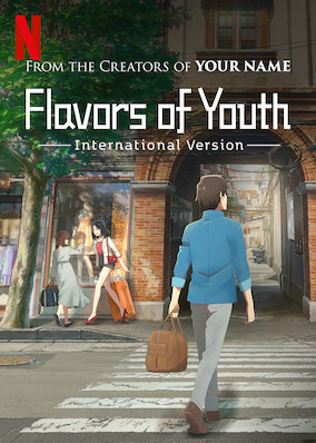 Netflix - instantwatcher - Flavors of Youth: International Version